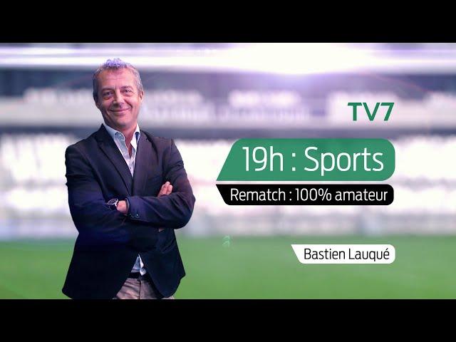 L'Édition du Soir | Sport - Jeudi 24 Septembre | Rematch
