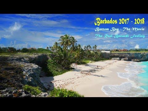 Barbados 2017   Bottom Bay   The Movie   The Real Bacardi Feeling