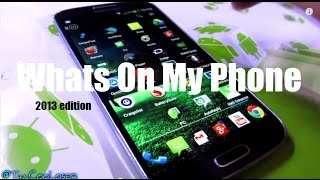 Whats On My Phone - Top 40 Apps on Samsung Galaxy S4