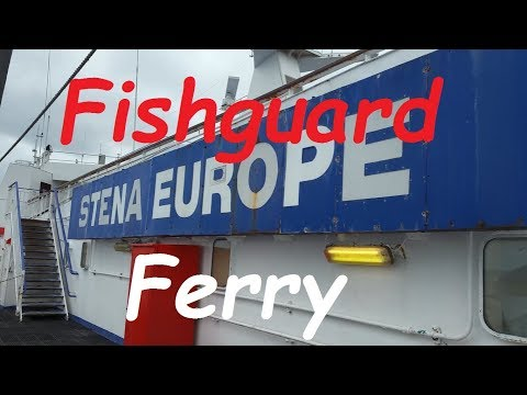 Rosslare To Fishguard Ferry Trip On MS Stena Europe