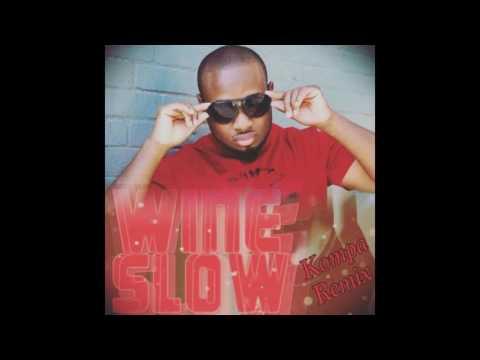 DJ Yungjazzy - Wine Slow [Kompa Remix]