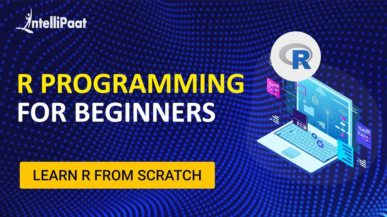 R Programming | R Language Tutorial | Data Science with R Course | Intellipaat