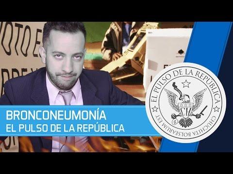 BRONCONEUMONÍA - EL PULSO DE LA REPÚBLICA