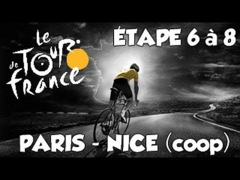 Paris - Nice | Coop | Etape 6 à 8 [HD] [Fr]