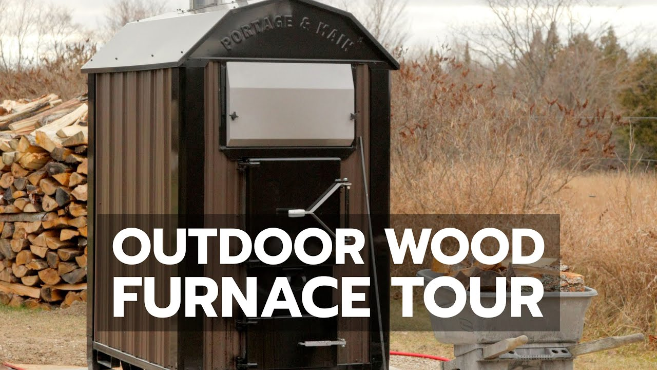 Outdoor Wood Furnace Wiring Diagram Not Lossing Older Tour Youtube Hardy