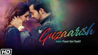 Guzaarish (Priyani Vani Panditt) Mp3 Song Download