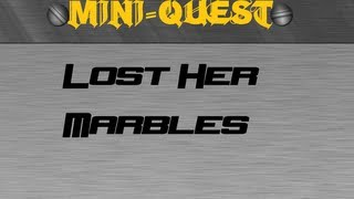 RSMini: Lost Her Marbles Guide