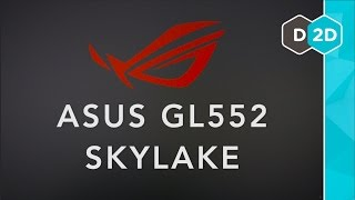 ASUS GL552 Review - Mid Tier 15