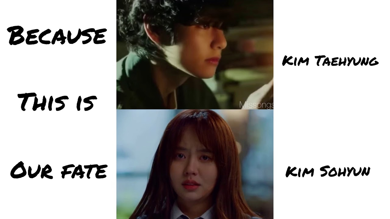 BTS Kim Taehyung | Kim Sohyun  (Because This Is Our Fate)