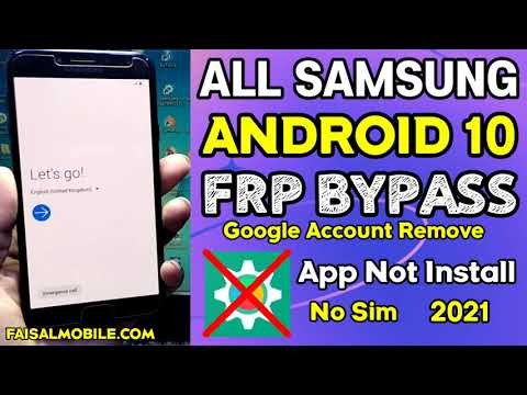 All Samsung FRP Bypass 2021 Android 10 || Google Account Unlock ||App Not Install/No Sim/100% Done