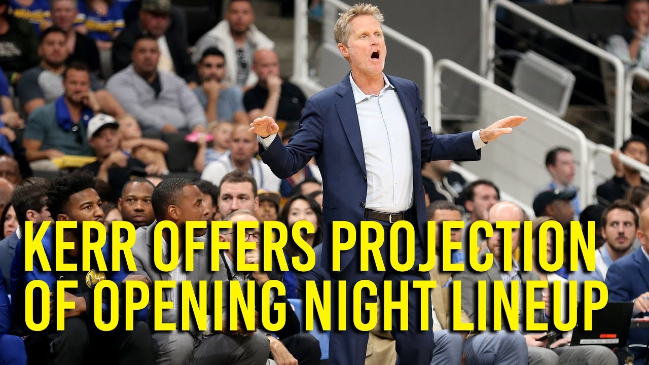 kerr-offers-projection-of-warriors-2018-19-opening-night-lineup