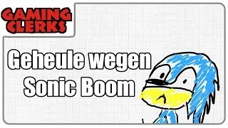 Das geheule um Sonic Boom | Kolumne #1