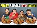 FAMILY SAMOSA FOOD CHALLENGE SAMOSA EATING COMPETITION Food Challenge In India Ep 94 mp3