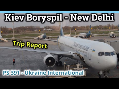 TRIPREPORT | Kyiv To New Delhi | Ukraine International Airlines