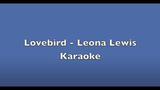 "Leona Lewis ""Lovebird"" Karaoke Instrumental.m4v"