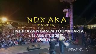 Video Ndx Aka Ft Pjr - Kelingan Mantan Live Yogyakarta  ( FKY2017 ) download MP3, 3GP, MP4, WEBM, AVI, FLV Agustus 2018