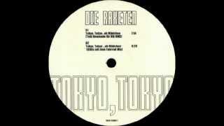Die Raketen - Tokyo, Tokyo (...ey Mädchen) (Tobi Neumann für Nik Remix)