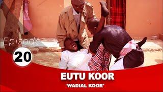 Série Eutu Koor épisode 20 avec Tony, Pér Bou Khar Basse Diakhaté et cie