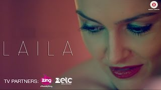 Laila - Official Music Video | Zeeshan & Daria | Aditya A