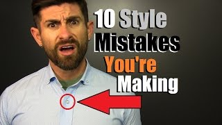 10 Style Mistakes YOU