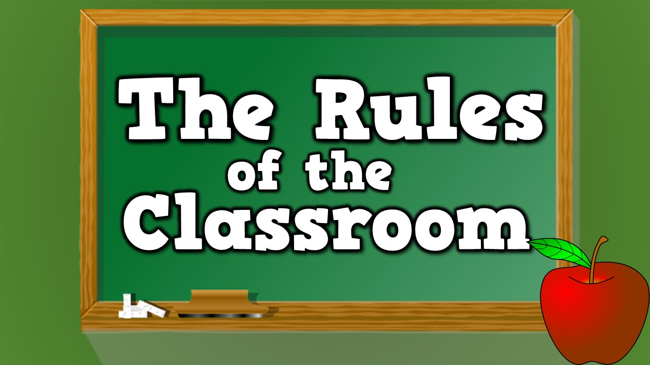 Classroom Design Should Follow Evidence ~ The rules of classroom song for kids about