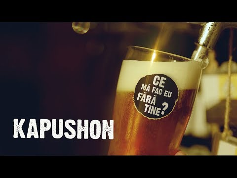 Kapushon - Ce ma fac eu fara tine? | Official Video 2019