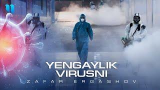 Zafar Ergashov - Yengamiz virusni klip