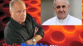 Rush Limbaugh Attacks The Pope For
