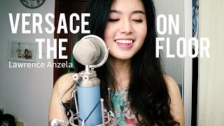 Video VERSACE ON THE FLOOR - Bruno Mars (Cover) by Anzela download MP3, 3GP, MP4, WEBM, AVI, FLV Januari 2018