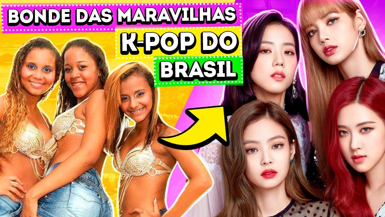 O BONDE DAS MARAVILHAS É O K-POP DO BRASIL E PODEMOS PROVAR   Diva Depressão