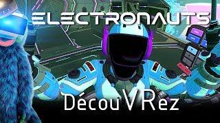 DécouVRez : ELECTRONAUTS | FAN-TAS-TIQUE (PSVR) PS4 Pro | VR Singe
