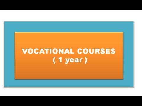 VOCATIONAL CERTIFICATE COURSES 1 YEAR | Short Term Course- 1 Year (3 ...
