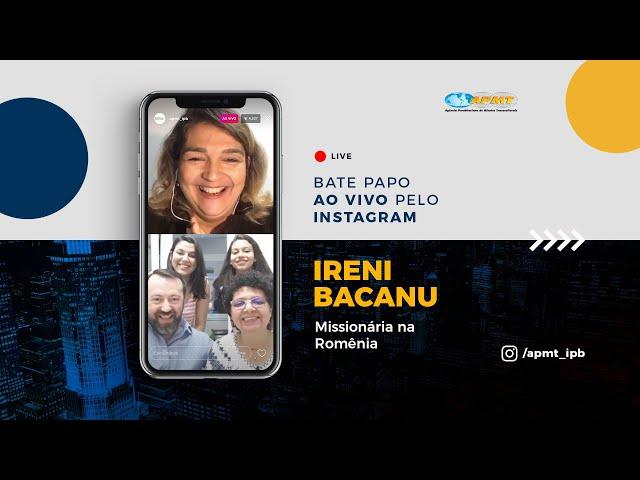 LIVE APMT com Ireni Bacanu | Missionária na Romênia