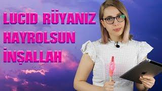 RÜYANIN GİZEMİ / Lucid Rüya