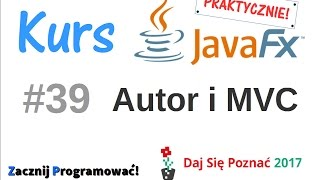 JavaFx kurs od podstaw - praktyczny projekt - dodawanie autorów i MVC - #39