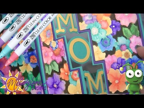 Mothers Day Card Cricut & Zig Real Brush Water Color markers
