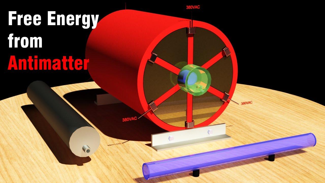 Free Energy Generator 2017 Free Energy From Antimatter