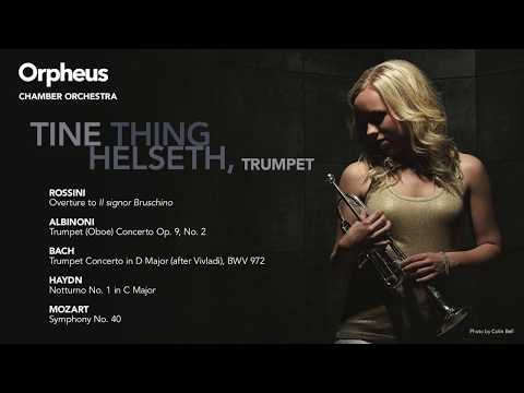 Orpheus with Tine Thing Helseth, Trumpet