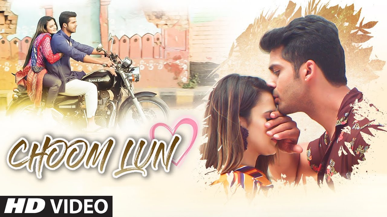 """Choom Lun"" New Video Song Kunal Sondhi Feat. Ayesha Kapoor, Honey Makhani | Latest Video Song 2021"
