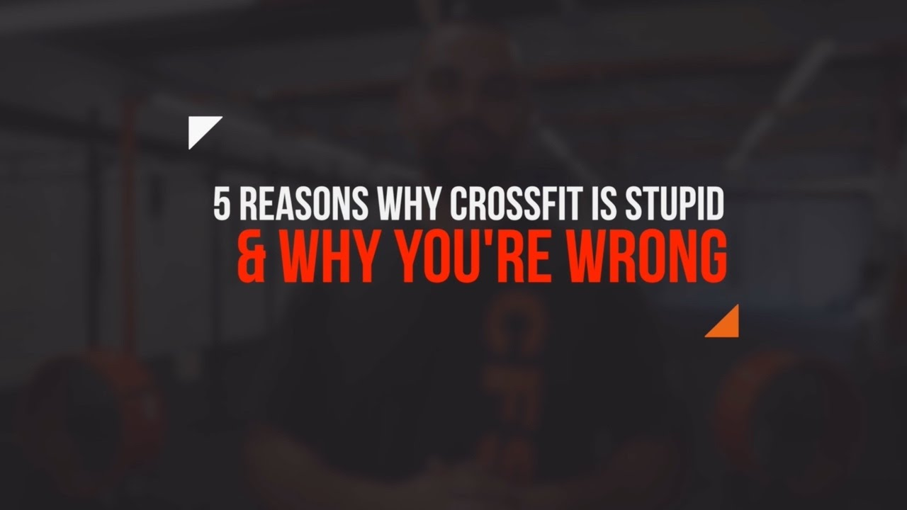 Crossfit is stupid
