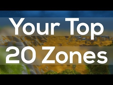 Your Top 20 Zones In World Of Warcraft