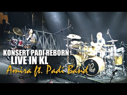 PADI REBORN LIVE IN KL 2018 | Nur Amira Syahira ft PADI BAND Indonesia