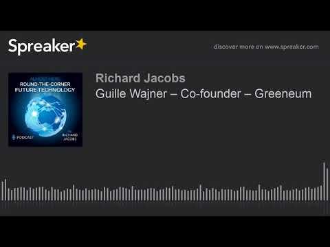 Guille Wajner – Co-founder – Greeneum