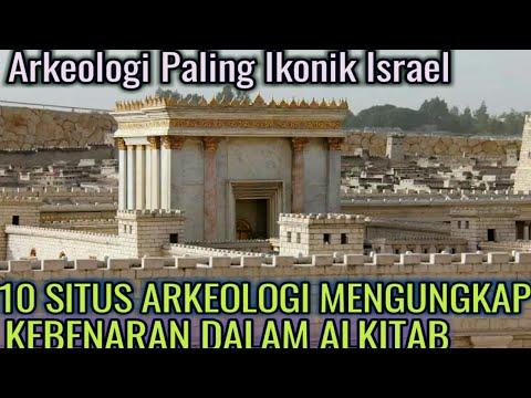 10 Situs Arkeologi Paling Ikonik Di Israel Dan Mengungkap Sejarah Dalam Alkitab