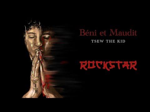 Youtube: Tsew The Kid – Rockstar (lyrics video)