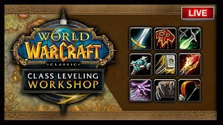 🔴LIVE: CLASSIC WOW BETA,  CLASS LEVELING WORKSHOP #3 - ASK ANY QUESTION!