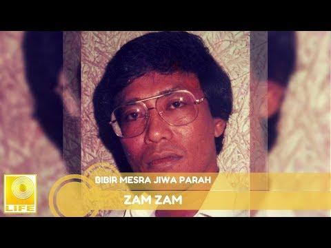 Zam - Zam - Bibir Mesra Jiwa Parah (Official Audio)