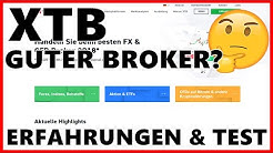 Ist XTB ein guter Broker? | Erfahrungen & Test 2020 | CFD, Forex Aktien Anbieter