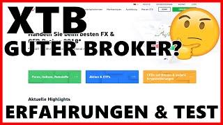 XTB Nummer 1 Trading Broker? [ Erfahrungen & Test ] - CFD Forex Aktien Anbieter