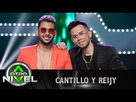 'Oye bonita', 'Reggaetón lento' - Cantillo y Reiji | A otro Nivel